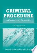 Criminal Procedure  A Contemporary Perspective