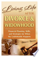 Living Life After Divorce   Widowhood