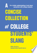 A Concise Collection of College Students  Slang