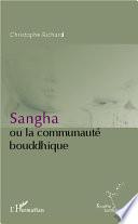 Sangha ou la communauté bouddhique