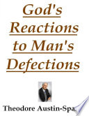 God's Reactions to Man's Defections