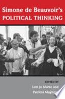 Simone de Beauvoir s Political Thinking