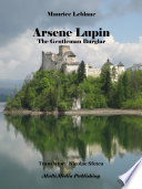 Arsène Lupin, The Gentleman Burglar Nine Stories Written By Maurice Leblanc
