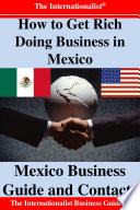 How to Get Rich Doing Business in Mexico