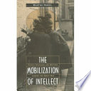 The Mobilization of Intellect