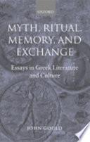 Myth  Ritual  Memory  and Exchange