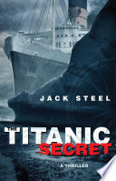 The Titanic Secret Sinking Of The Titanic A