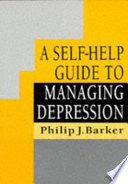 A Self Help Guide To Managing Depression