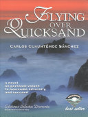 Flying Over Quicksand : fuerte de carlos cuahtemoc sánchez....