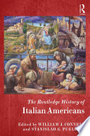 The Routledge History of the Italian Americans