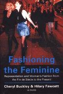 Fashioning the Feminine