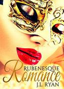 Rubenesque Romance