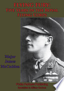 FLYING FURY  Five Years In The Royal Flying Corps  Illustrated Edition