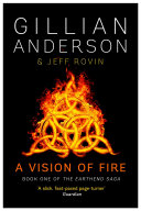 A Vision of Fire Is The Thrilling Science Fiction