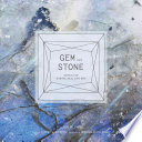 Gem and Stone And Minerals From Polaroid Notes And Instant Love