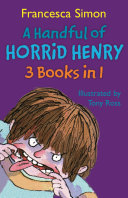 A Handful of Horrid Henry 3 in 1