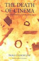 Ebook The death of cinema Epub Paolo Cherchi Usai Apps Read Mobile