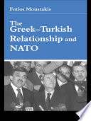 The Greek Turkish Relationship and NATO