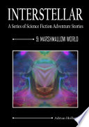 Interstellar 9   Marshmallow World