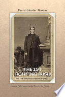 THE 1ST FIGHTING IRISH  The 35th Indiana Volunteer Infantry