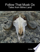 Follow That Musk Ox: Tales from Milne Land
