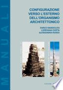 Configurazione verso l esterno dell organismo architettonico