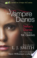 The Vampire Diaries  Stefan s Diaries  The Craving