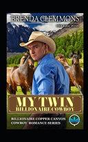 My Twin Billionaire Cowboy