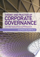 Theory and Practice of Corporate Governance