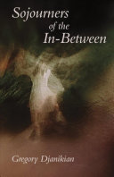 Sojourners of the In-Between