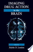 Imaging Drug Action In The Brain book