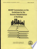 NEHRP Commentary on the Gidelines for the Seismic Rehabilitation of Buildings
