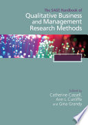 The SAGE Handbook of Qualitative Business and Management Research Methods Methods Provides A State Of The Art