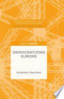 Democratizing Europe
