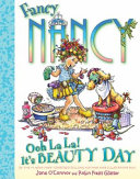 Fancy Nancy  Ooh La La  It s Beauty Day