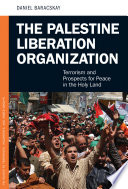 The Palestine Liberation Organization  Terrorism and Prospects for Peace in the Holy Land