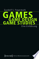 Games   Game Design   Game Studies