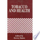 Tobacco And Health : of activity and research taking place worldwide...