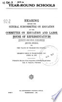 Year-round School, Hearing Before The General Subcommittee On Education..., 92-2, April 24, 1972 : ...
