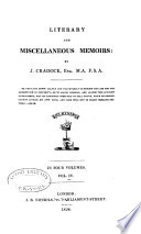 Literary and Miscellaneous Memoirs