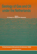 Geology of Gas and Oil under the Netherlands