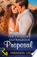 The Tycoon s Outrageous Proposal  Mills   Boon Modern   Marrying a Tycoon  Book 2