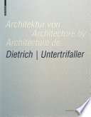 Architektur von Dietrich   Untertrifaller / Architecture by Dietrich   Untertrifaller / Architecture de Dietrich   Untertrifaller