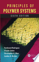 Principles of Polymer Systems  Sixth Edition
