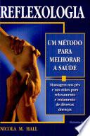 Reflexologia - Um Método Para Melhorar a Saúde