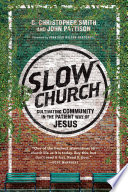 Best Slow Church
