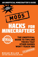 Hacks for Minecrafters: Mods