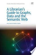 Ebook A Librarian's Guide to Graphs, Data and the Semantic Web Epub James Powell Apps Read Mobile