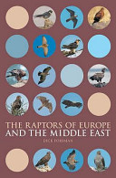 The Raptors of Europe and the Middle East Date Guide To Therecognition Of The Diurnal Raptors