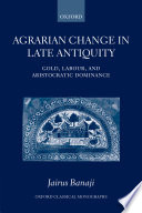 Agrarian Change in Late Antiquity